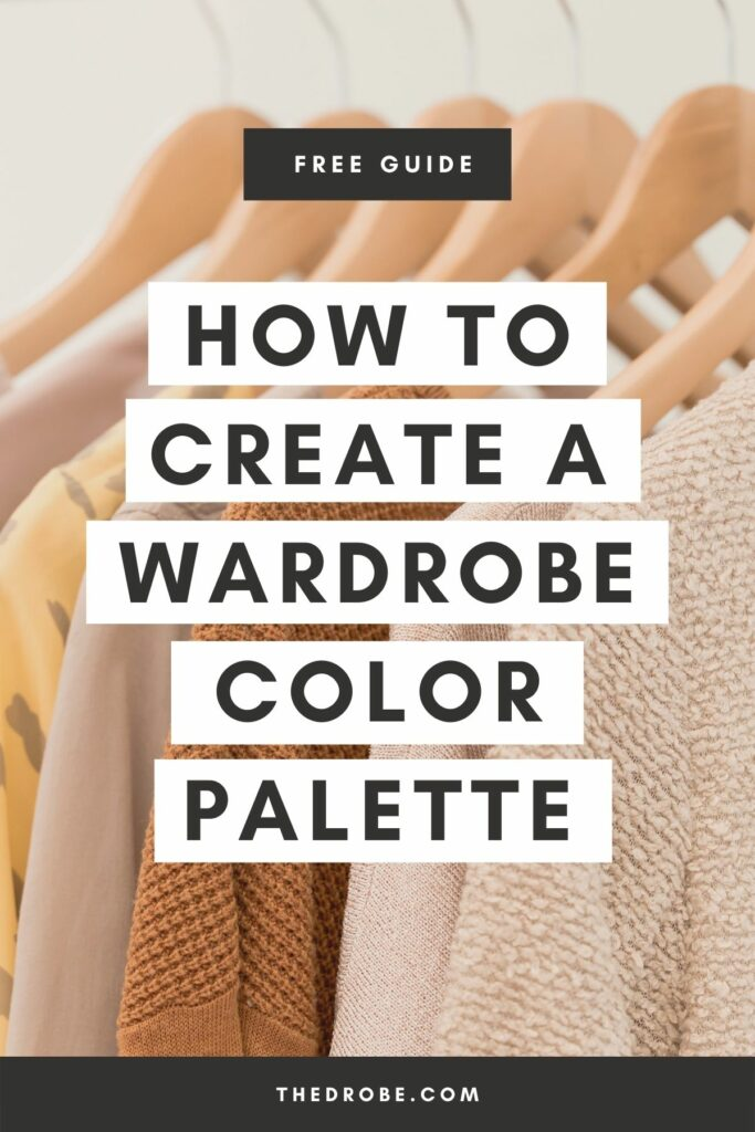 how to create a wardrobe color palette
